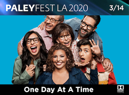 PaleyFest: One Day At A Time